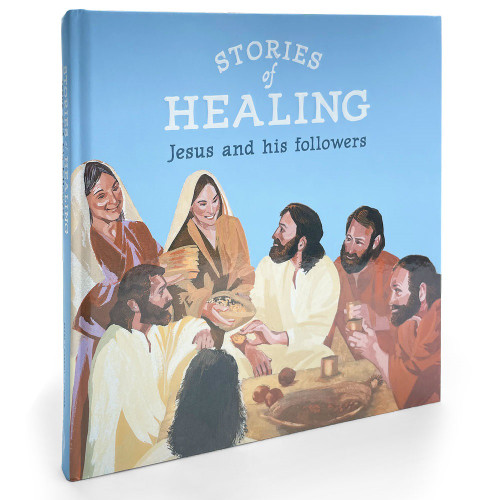 Stories of Healing: Jesus and his Followers