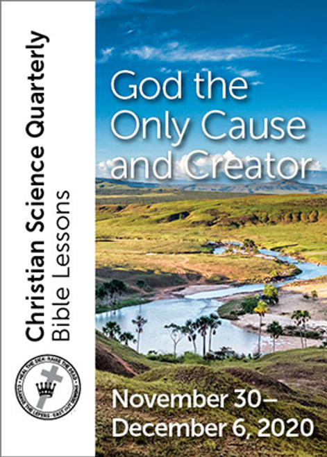Digital Bible Lesson: God the Only Cause and Creator, Dec 6, 2020 (Audio MP3)