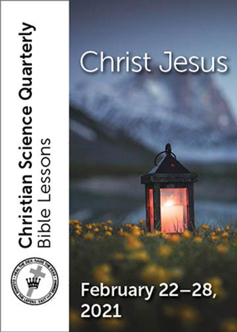 Christian Science Quarterly Bible Lessons: Christ Jesus, Feb 28, 2021 – eBook (EPUB)
