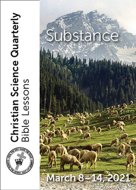 Christian Science Quarterly Bible Lessons: Substance, Mar 14, 2021 – Buy all formats for $7.95