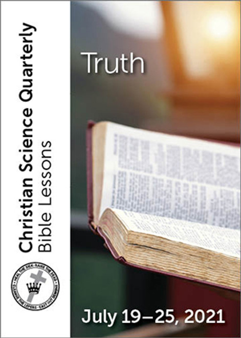 Christian Science Quarterly Bible Lessons: Truth, July 25, 2021 — Buy all formats for 7.95