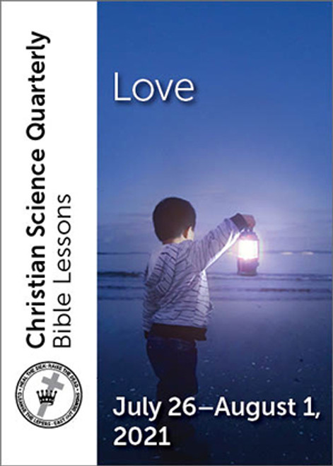 Christian Science Quarterly Bible Lessons: Love, August 01, 2021 — eBook (EPUB)
