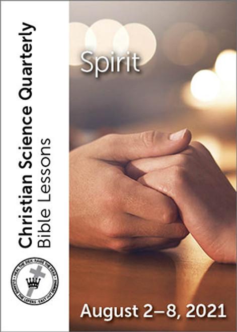 Christian Science Quarterly Bible Lessons: Spirit, August 08, 2021 — eBook (PDF)