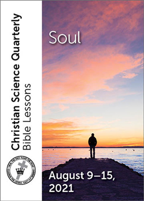 Christian Science Quarterly Bible Lessons: Soul, August 15, 2021 — Audio (MP3)