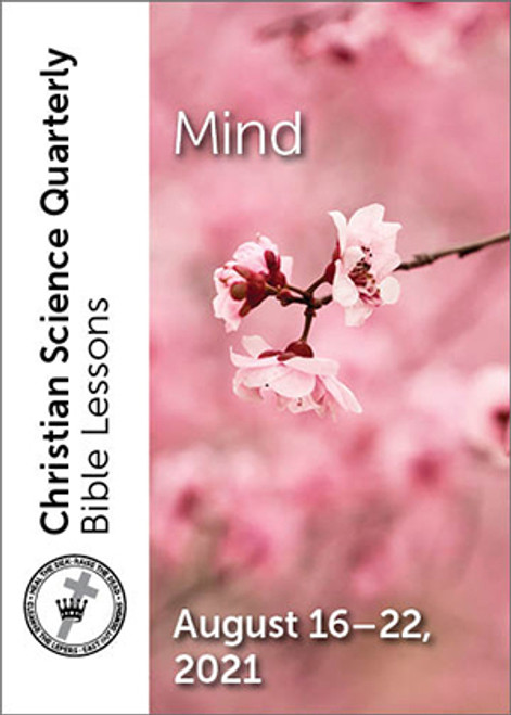 Christian Science Quarterly Bible Lessons: Mind, August 22, 2021 — Buy all formats for 7.95