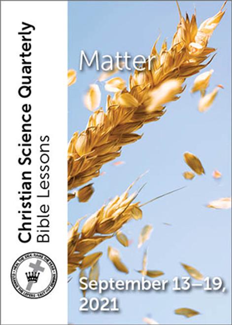 Christian Science Quarterly Bible Lessons: Matter, September 19, 2021 – eBook (MOBI)
