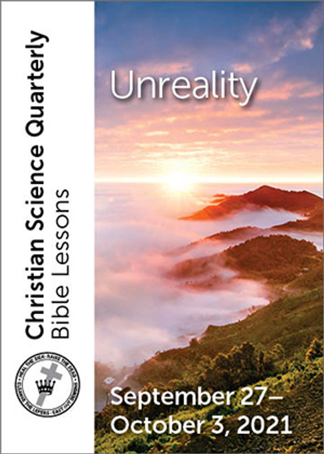 Christian Science Quarterly Bible Lessons: Unreality, October 03, 2021 – Buy all formats for 7.95