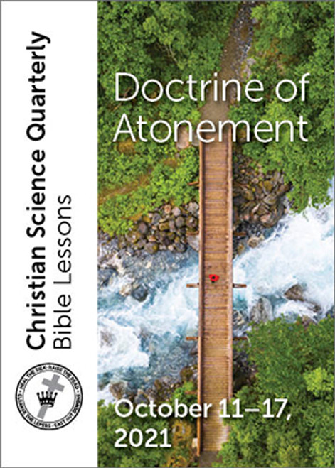 Christian Science Quarterly Bible Lessons: Doctrine of Atonement, October 17, 2021 – eBook (MOBI)