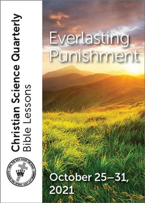 Christian Science Quarterly Bible Lessons: Everlasting Punishment, October 31, 2021 – eBook (EPUB)
