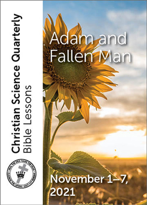Christian Science Quarterly Bible Lessons: Adam and Fallen Man, November 07, 2021 – Buy all formats for 7.95