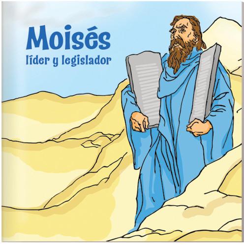 Moisés, líder y legislador