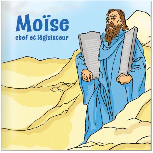 Moïse, chef et législateur