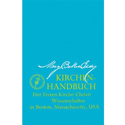 Handbuch der Mutterkirche (E-Book Ausgabe) / Manual of The Mother Church (German Translation — eBook) —(PDF)