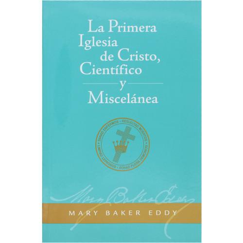 La Primera Iglesia de Cristo, Científico, y Miscelánea // The First Church of Christ, Scientist, and Miscellany (Spanish)