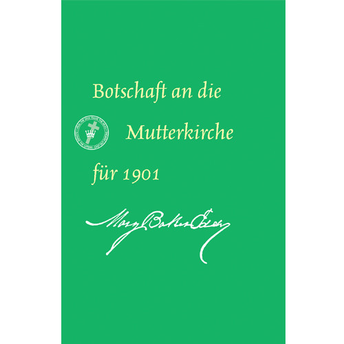 Botschaft an die Mutterkirche für 1901 (E-Book Ausgabe) / Message to The Mother Church for 1901 (German Translation — eBook) — (PDF)