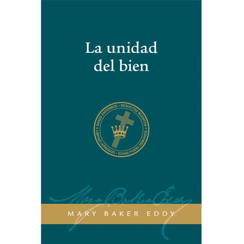 La unidad del bien (Edición eBook) / Unity of Good (Spanish Translation — eBook) —(PDF)