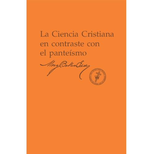 La Ciencia Cristiana en contraste con el panteísmo (Edición eBook) / Christian Science versus Pantheism (Spanish Translation — eBook) —(PDF)