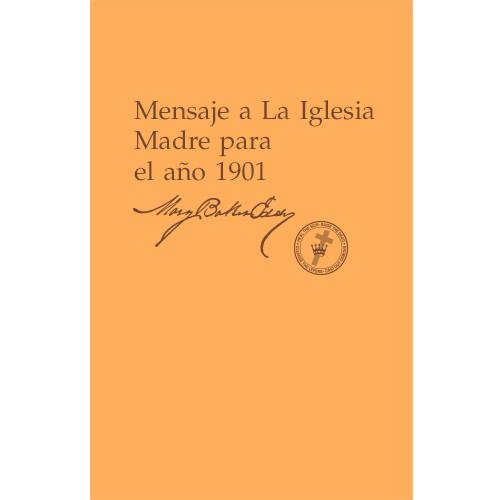 Mensaje a La Iglesia Madre para el año 1901 (Edición eBook) / Message to The Mother Church for 1901 (Spanish Translation — eBook) —(PDF)