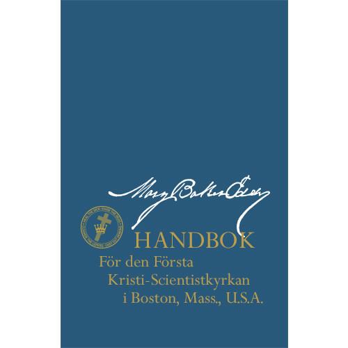 Handbok för Moderkyrkan (eBok Upplaga) / Manual of The Mother Church (Swedish Translation — eBook) - (PDF)