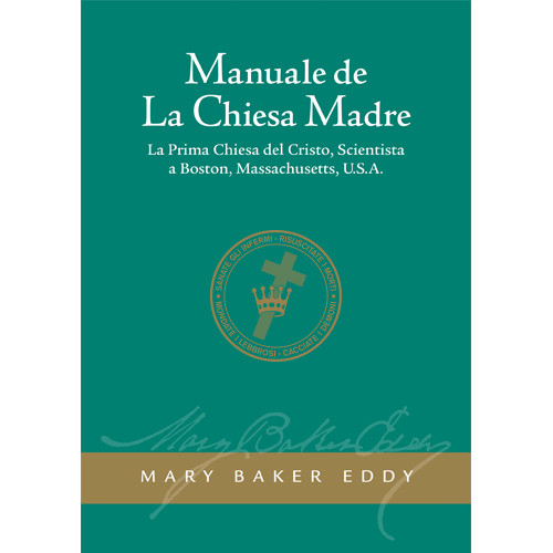 Manuale de La Chiesa Madre (Edizione eBook) / Manual of The Mother Church (Italian Translation — eBook) - (PDF)