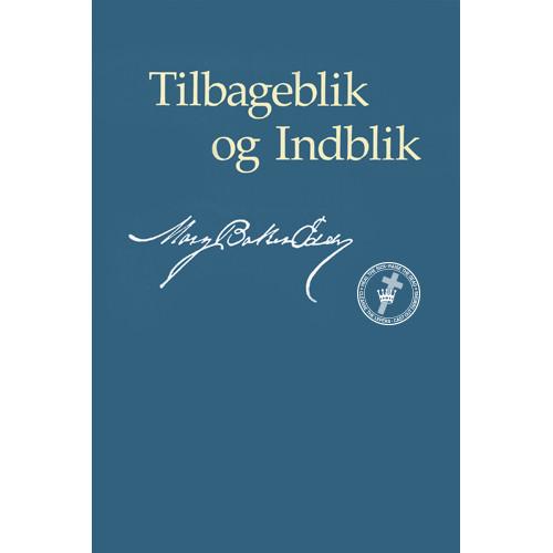 Tilbageblik og Indblik (e-bog udgave) / Retrospection and Introspection (Danish Translation – eBook) - (PDF)