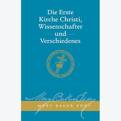 Die Erste Kirche Christi, Wissenschafter und Verschiedenes // The First Church of Christ, Scientist, and Miscellany Paperback (German)