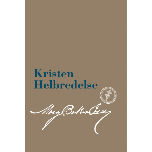 Kristen Helbredelse (e-bog udgave) / Christian Healing Translation (Danish) — eBook) - (PDF)