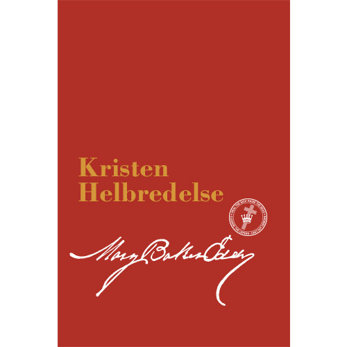 Kristen helbredelse (Ebok utgave) / Christian Healing Translation (Norwegian) — (eBook) - (PDF)