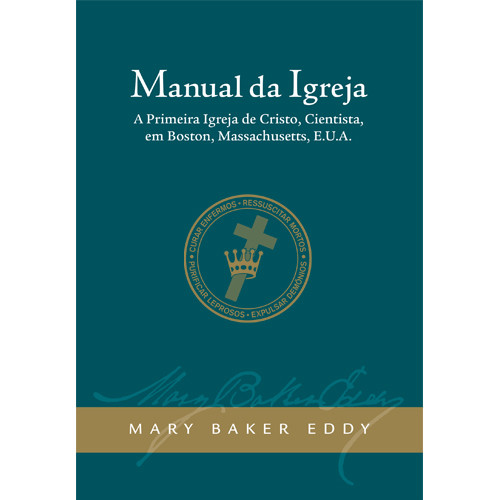Manual de A Igreja Mãe (Edição eBook) / Manual of The Mother Church (Portuguese Translation — eBook) — (PDF)