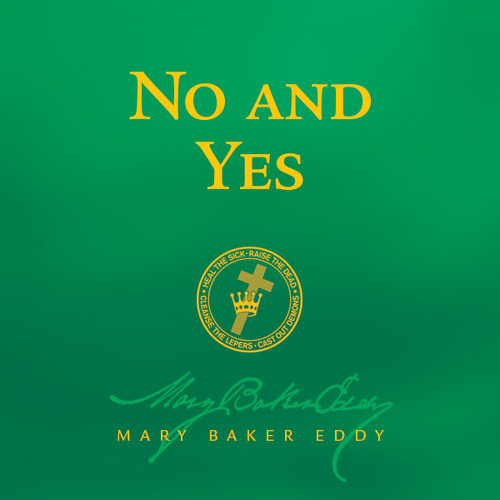 No and Yes by Mary Baker Eddy (Audiobook Download)