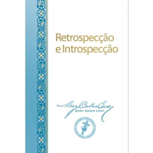 Retrospecção e Introspecção // Retrospection and Introspection (Portuguese Translation) — (PDF)