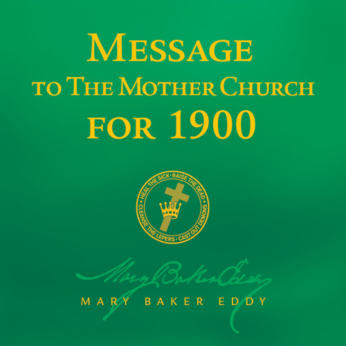 Message to The Mother Church for 1900 by Mary Baker Eddy (Audiobook Download)