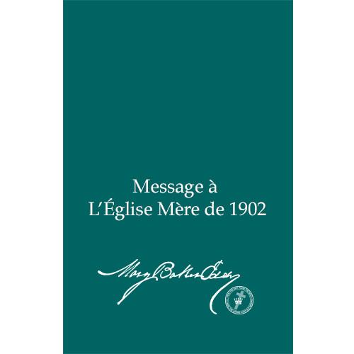Message à L'Église Mère de 1902 (Édition électronique) / Message to The Mother Church for 1902 (French Translation — eBook) - (PDF)