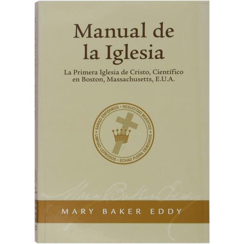 El Manual de La Iglesia Madre // Manual of The Mother Church (Spanish)