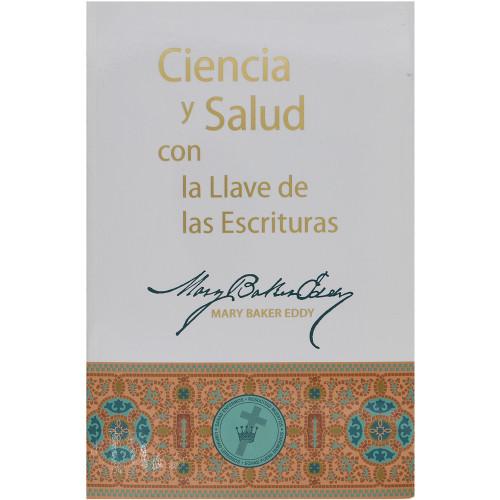Ciencia y Salud con la Llave de las Escrituras – rústica – Paperback (Spanish)
