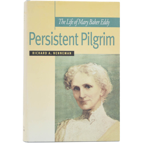 Persistent Pilgrim: The Life of Mary Baker Eddy - Front cover