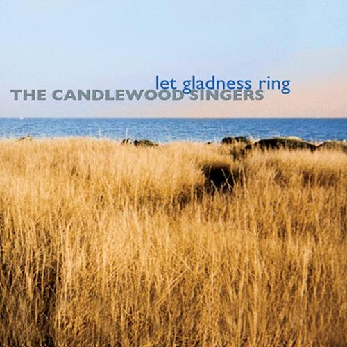 Let Gladness Ring – Download