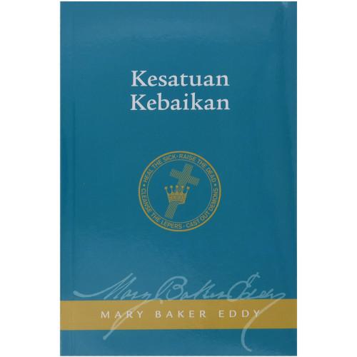 Kesatuan Kabaikan // Unity of Good – Paperback (Indonesian)