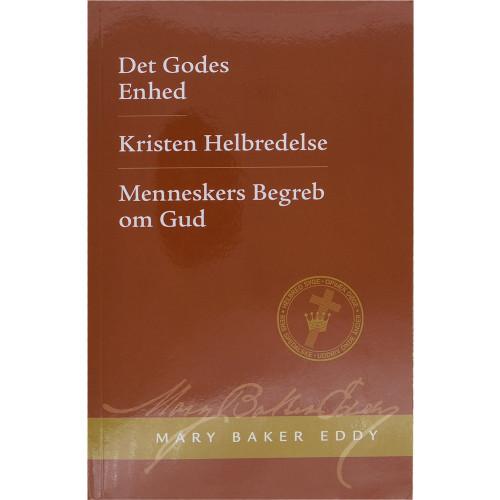 Det Godes Enhed, Kristen Helbredelse, Menneskers Begreb Om Gud