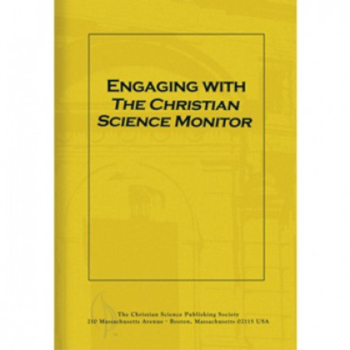 Engaging With The Christian Science Monitor 1
