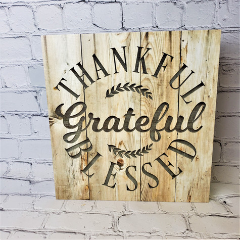 Thankful, Grateful, Blessed Faux Wood Sign