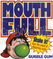 Mouth Full Giant Gumball Filled