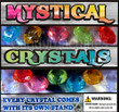 Mystical Crystals Vending Capsules