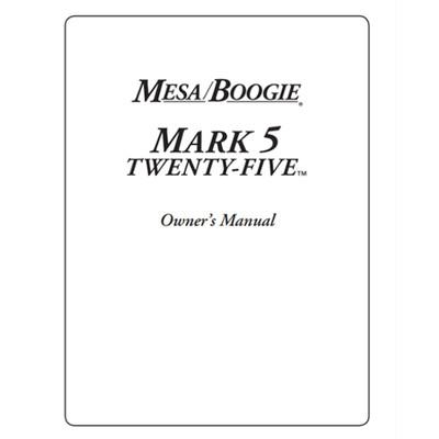 Owner's Manual - Mark Five: 25