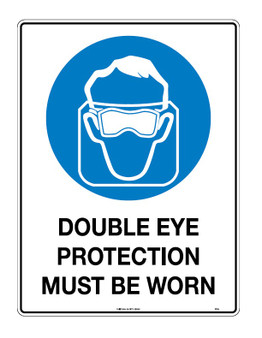 DOUBLE EYE PROTECTION MUST BE WORN