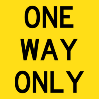 T9-44 - ONE WAY ONLY - One Way Only - 600x600mm