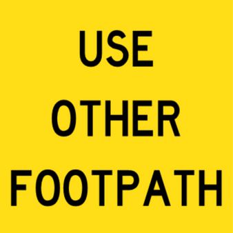 T9-24 - USE OTHER FOOTPATH - Use Other Footpath - 600x600mm