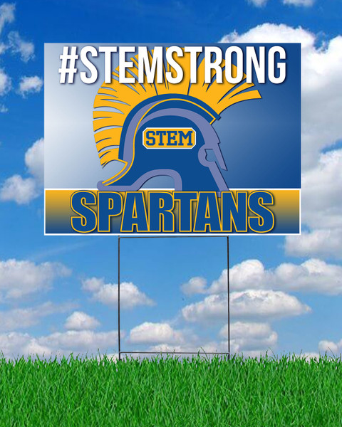 #STEMSTRONG Spartans Yard Sign