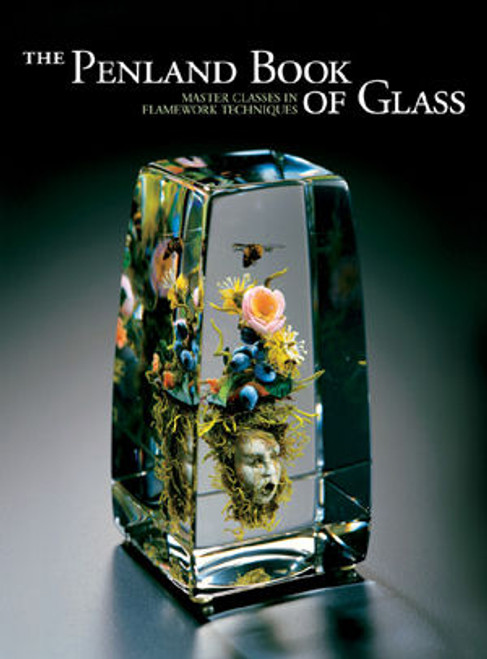 The Penland Book of Glass by Lark Craft
