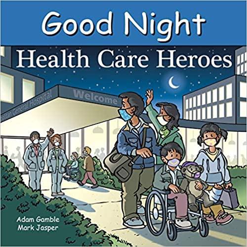 Good Night Health Care Heroes